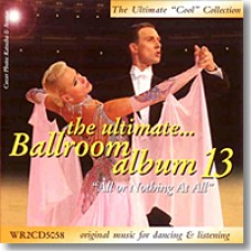 THE ULTIMATE BALLROOM ALBUM 13