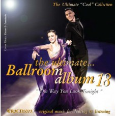 THE ULTIMATE BALLROOM ALBUM 18