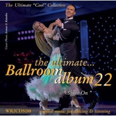 THE ULTIMATE BALLROOM ALBUM 22