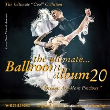THE ULTIMATE BALLROOM ALBUM 20