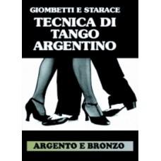 LIBRO TANGO ARGENTINO FIGURE BRONZO E ARGENTO